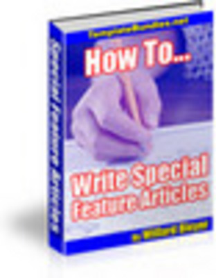 Product picture How To Write Special Feature Articles.zip